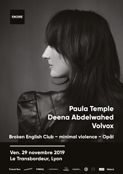 paula-temple-deena-abdelwahed-volvox--dj-soiree-encore-lyon