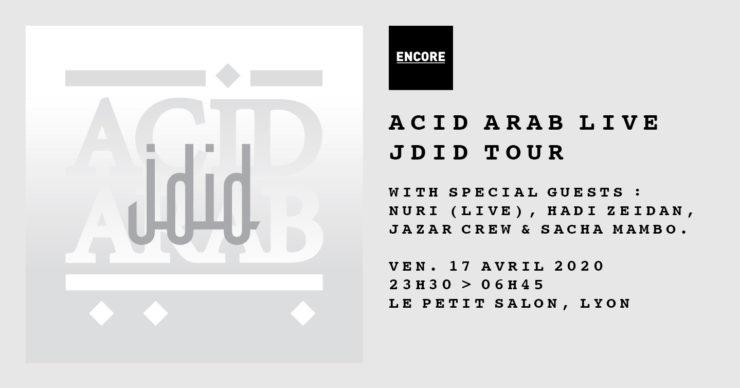 Soirée Acid Arab ENcore au Petit Salon Lyon 2020
