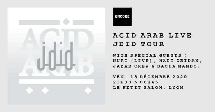 Encore invite Acid Arab au Petit Salon Lyon. Décembre 2020.