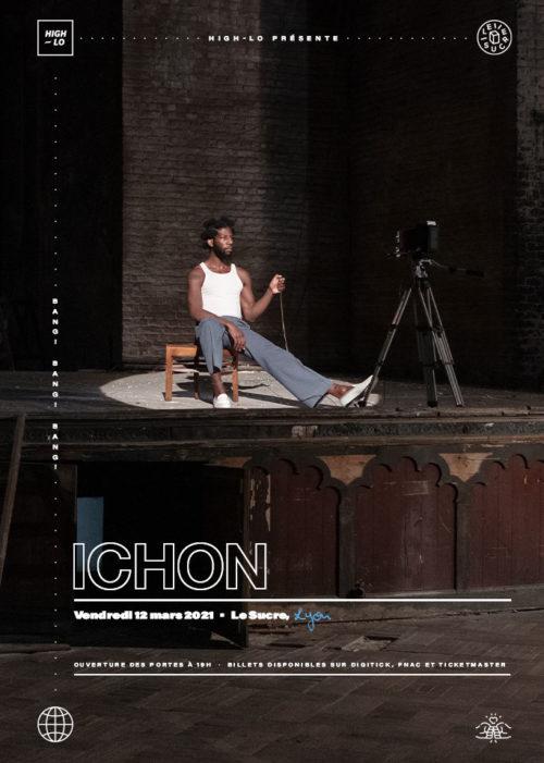 Ichon concert Lyon 12 mars 2021 rap High-lo Pour de Vrai Totaal rez Le Sucre