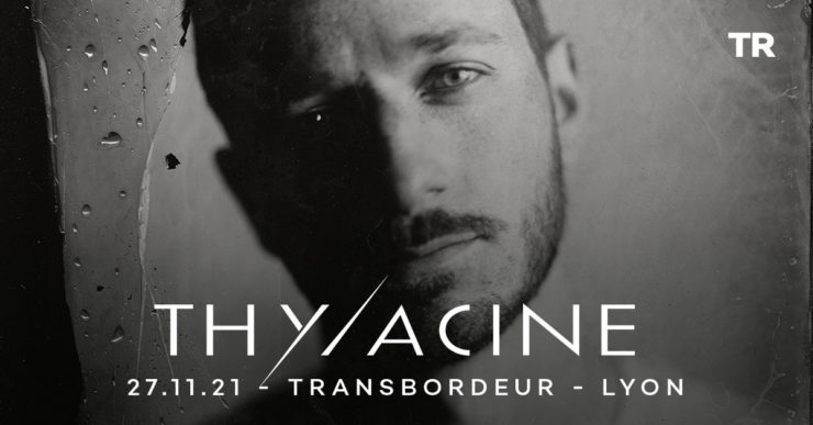 Thylacine en concert au Transbordeur Lyon le 27 novembre 2021. Totaal Rez