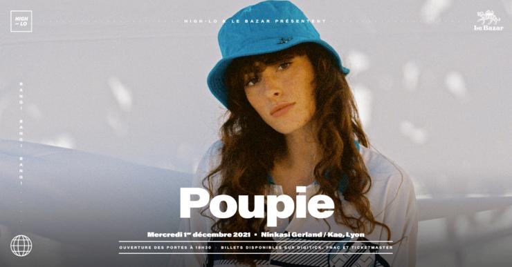 Poupie en concert à Lyon Ninkasi Gerland / Kao décembre 2021 High-lo Le bazar Totaal Rez